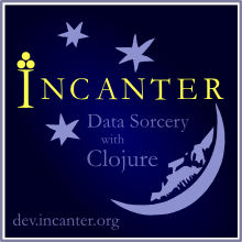Incanter, Data Sorcery with Clojure